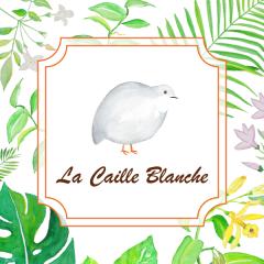 LA CAILLE BLANCHE